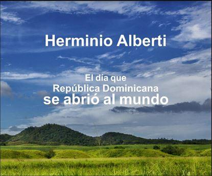 Imagen de EL DIA QUE REPUBLICA DOMINICANA SE ABRIO