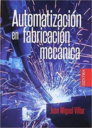 Imagen de AUTOMATIZACION EN FABRICACION MECANICA
