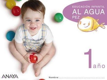 Imagen de ¡ AL AGUA PEZ ! 1 AÑO (ANAYA)