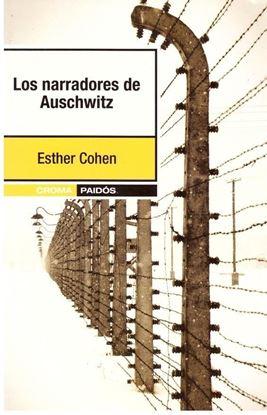 Imagen de LOS NARRADORES DE AUSCHWITZ (OF)