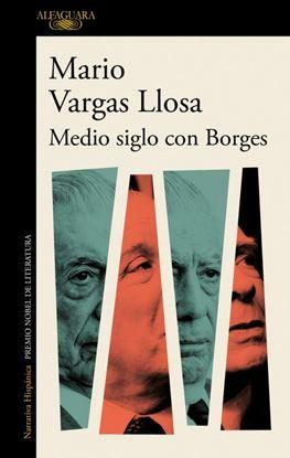 Imagen de MEDIO SIGLO CON BORGES
