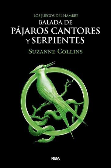 Imagen de BALADA DE PAJAROS CANTORES Y SERPIENTES