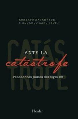 Imagen de ANTE LA CATASTROFE. PENSADORES JUDIOS DE