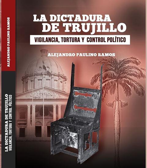 Imagen de LA DICTADURA DE TRUJILLO. VIGILANCIA, T.