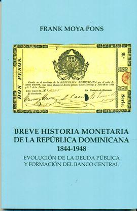 Imagen de BREVE HISTORIA MONETARIA DE LA REP. DOM.