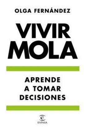 Imagen de APRENDE A TOMAR DECISIONES. VIVIR MOLA