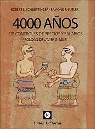 Imagen de 4000 AÑOS DE CONTROLES DE PRECIOS Y SALA