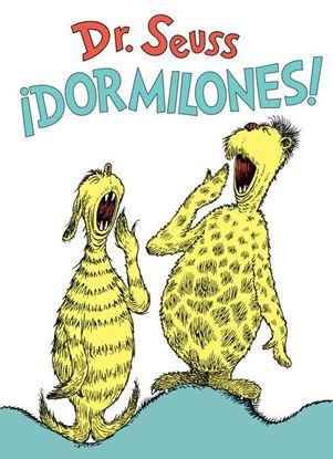Imagen de ¡DORMILONES! (DR. SEUSS'S SLEEP BOOK SPA