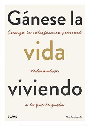 Imagen de GANESE LA VIDA VIVIENDO