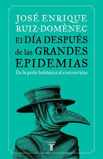 Imagen de EL DIA DESPUES DE LAS GRANDES EPIDEMIAS