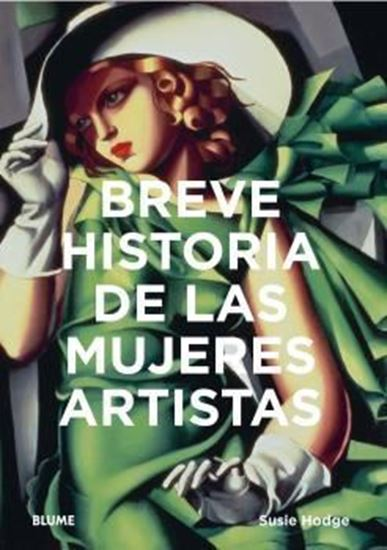 Imagen de BREVE HISTORIA DE LAS MUJERES ARTISTAS