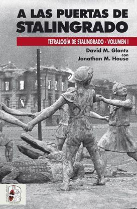 Imagen de A LAS PUERTAS DE STALINGRADO (I)