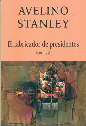 Imagen de EL FABRICADOR DE PRESIDENTES