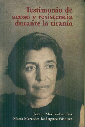 Imagen de TESTIMONIO DE ACOSO Y RES. DURANTE LA T.