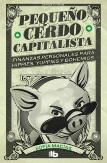 Imagen de PEQUEÑO CERDO CAPITALISTA (BOL)