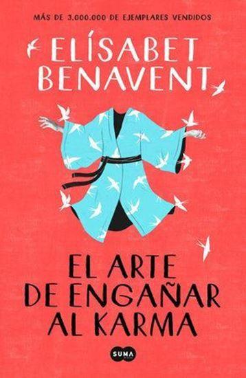 Imagen de EL ARTE DE ENGAÑAR AL KARMA