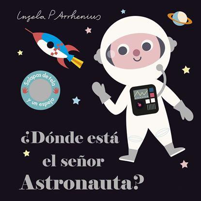 Imagen de ¿DONDE ESTA EL SEÑOR ASTRONAUTA?