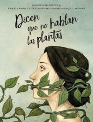 Imagen de DICEN QUE NO HABLAN LAS PLANTAS