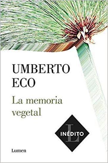 Imagen de LA MEMORIA VEGETAL