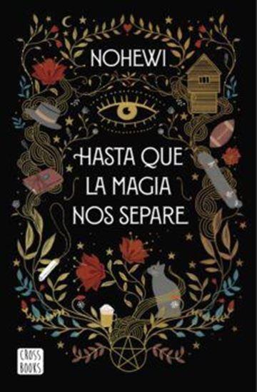 Imagen de HASTA QUE LA MAGIA NOS SEPARE