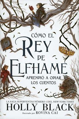 Imagen de COMO EL REY DE ELFHAME APRENDIO (H.A 4)