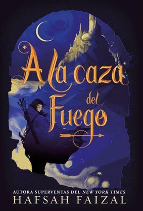 Imagen de A LA CAZA DEL FUEGO. ARENAS 1