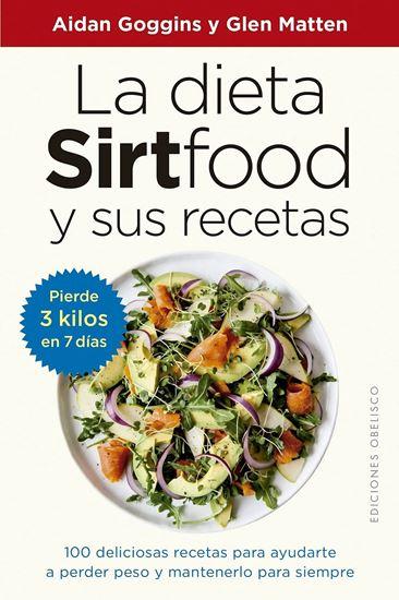 Imagen de LA DIETA SIRTFOOD Y SUS RECETAS