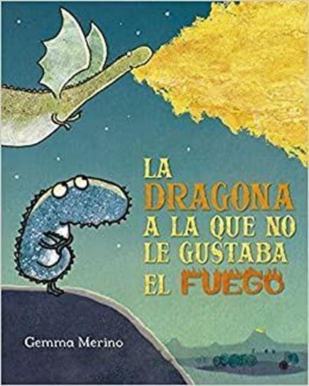 Imagen de LA DRAGONA A LA QUE NO LE GUSTABA EL FUE