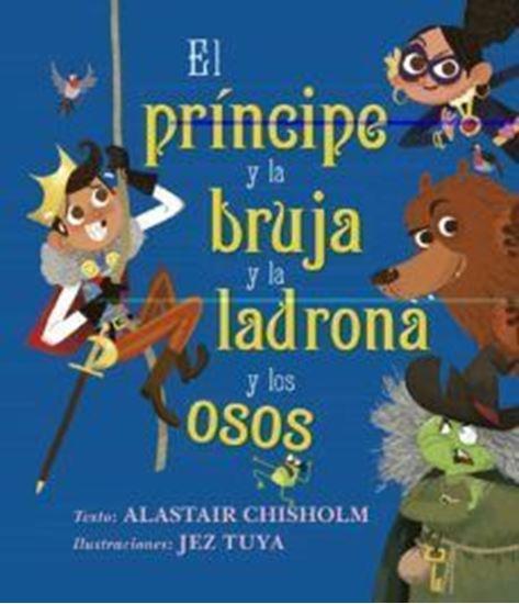 Imagen de EL PRINCIPE Y LA BRUJA Y LA LADRONA Y LO