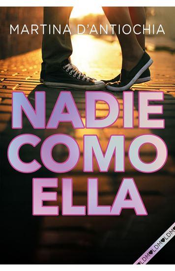 Imagen de NADIE COMO ELLA NUEVA SERIE MARTINA 2