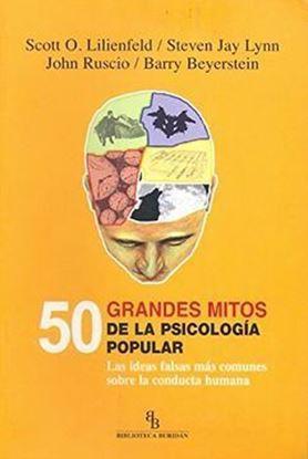 Imagen de 50 GRANDES MITOS DE LA PSICOLOGIA POPULA