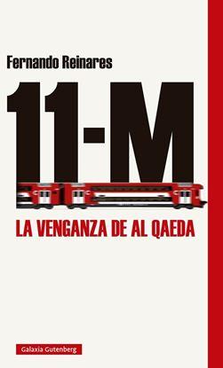 Imagen de 11 M. LA VENGANZA DE AL QAEDA