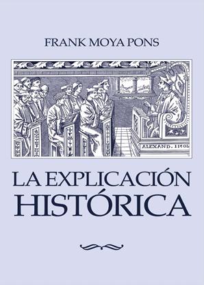 Imagen de LA EXPLICACION HISTORICA