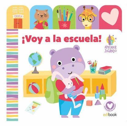 Imagen de ¡ VOY A LA ESCUELA ! - APRENDER JUGANDO